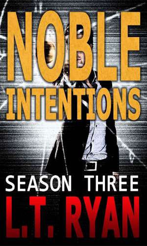 Noble Intentions - Season Three