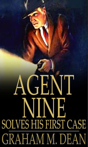 Agent Nine Solves His First Case