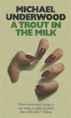 A Trout In The Milk