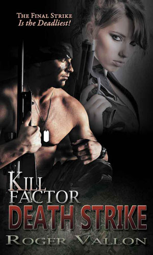Kill Factor: Death Strike