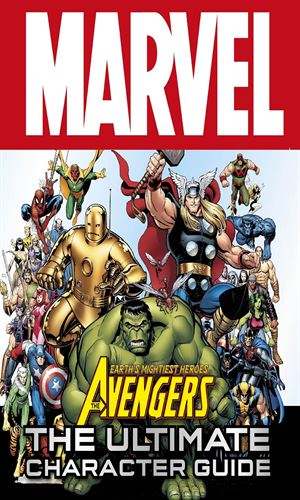 Marvel - The Avengers: The Ultimate Characters Guide