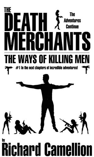 The Ways Of Killing Men