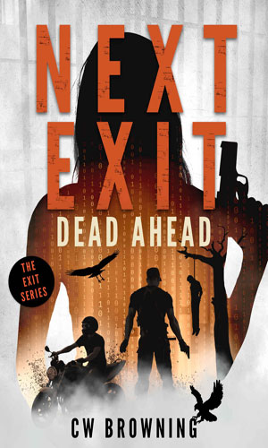 Next Exit, Dead Ahead