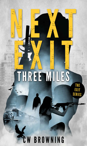 Next Exit, Three Miles