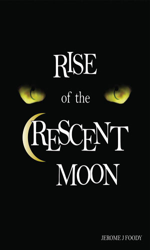 Rise of the Crescent Moon