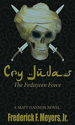 Cry Judah: The Fedayeen Force