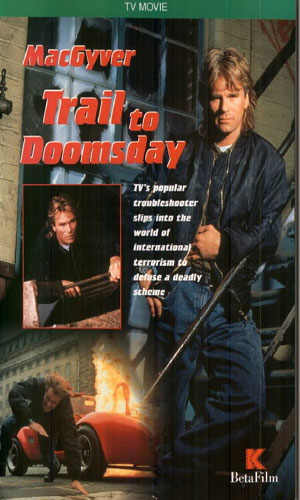MacGyver - Trail To Doomsday