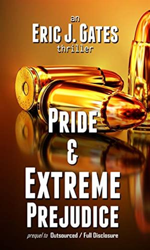 Pride And Extreme Prejudice