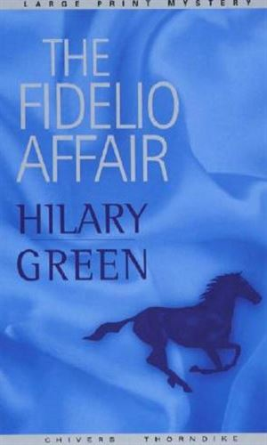 The Fidelio Affair