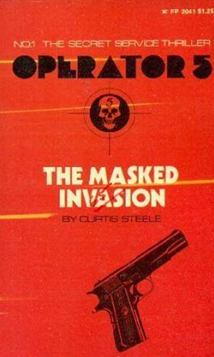 The Masked Invasion