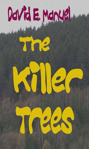 The Killer Trees