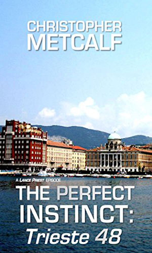 The Perfect Instinct: Trieste 48