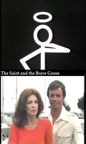 The Saint and the Brave Goose