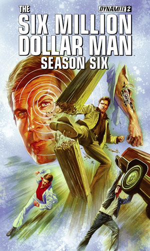 The Six Million Dollar Man - Season Six #2