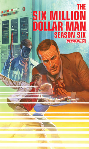 The Six Million Dollar Man - Season Six #5
