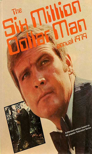 The Six Million Dollar Man Annual 1979
