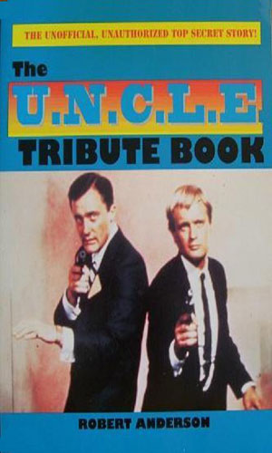 The U.N.C.L.E. Tribute Book