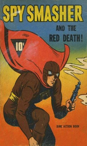 Spy Smasher And The Red Death