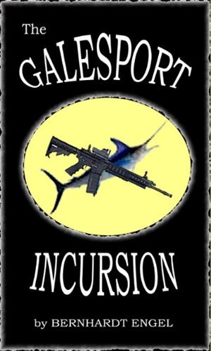 The Galesport Incursion