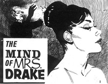 The Mind of Mrs. Drake